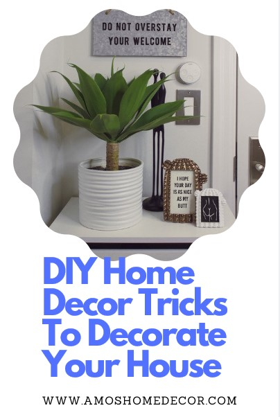 DIY Home Decor Tricks To Decorate Your House
