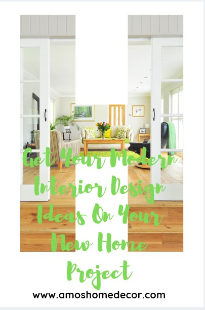 Get Your Modern Interior Design Ideas On Your New Home Project